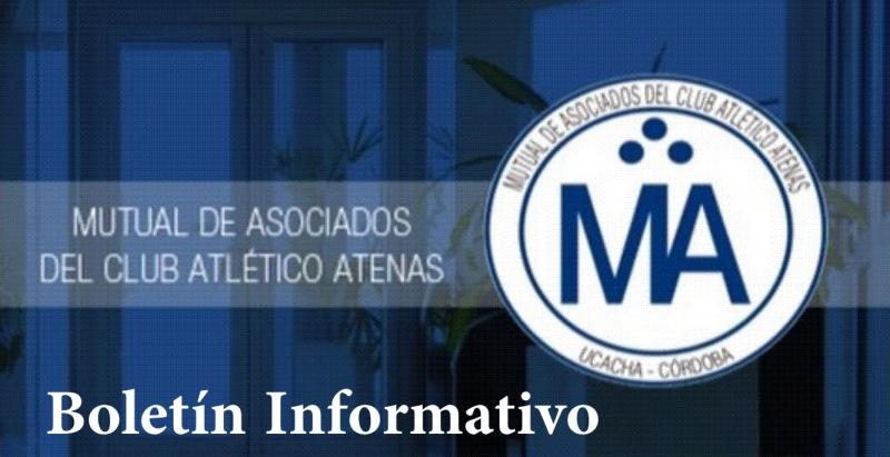 BOLETIN INFORMATIVO N 30 / ABRIL - JUNIO 2016, MUTUAL DE ASOCIADOS DEL CLUB ATENAS DE UCACHA, ucacha